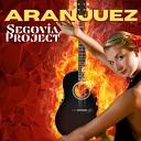 Segovia Project - Aranjuez Dance Mix