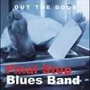 Final Step Blues Band - Lonesome