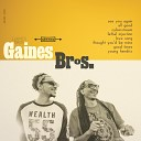 Gaines Brothers - See You Again