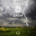 Tebra - Grom