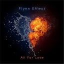 Flynn Effect - All for Love
