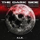 A L K - The Dark Side