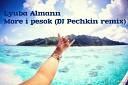 Люба Альманн - Делаи громче музыку Dj Pechkin Ремикс