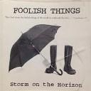 Foolish Things - Graceland