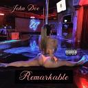 John Doe - Remarkable