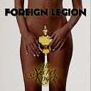 Foreign Legion - Love Of The Game