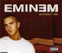 Eminem - Without Me Clean Radio Edit