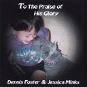 Dennis R Foster and Jessica Minks - The Lion and the Lamb