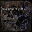 Fractured Fairytales - Blighted 2016 Metal Version