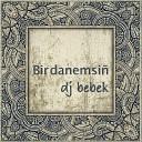 dj bebek feat Elnara Kuchuk - Sevgilim