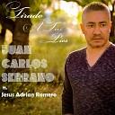 Juan Carlos Serrano - Mi Ser Te Anhela