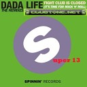 Dada Life - Fight Club Is Closed It s Time For Rock N Roll Phat Rick Remix