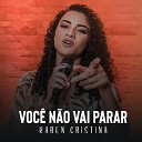 Karen Cristina - Voc N o Vai Parar