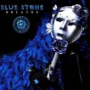 Blue Stone - Only One