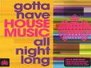 Ministry Of Sound - Gotta Have House Music All Night Long