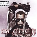 SoundTrack - Blade II Blood is pumpin trance mix