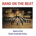 Band of the South Australia Police - Edinburgh 1990 Medley Waltzing Matilda You re the Voice Gendarmes Duet Come Follow the Band One Click Go the Shears Neighbours Pub with No Beer Along the Road to Gundagai Song of Australia Tie Me Kangaroo Down Sport