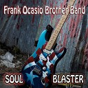 Frank Ocasio Brother Band - Crazy for Your Love