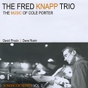 The Fred Knapp Trio - Easy to Love