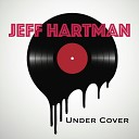 Jeff Hartman - Right Here Waiting for You