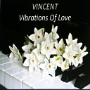 Vincent - Do You Know Where Your Going To