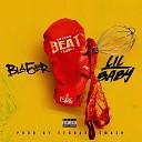 Bla5er feat Lil Baby - Beat Up Remix
