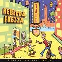 Rebecca Frezza - It Wasn t Me