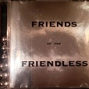 Friends of the Friendless - Let You Down