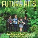 Future Hits - Shell on the Shelf
