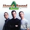 Above Beyond - You Got To Go Noise Killerz Remix