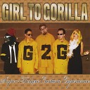 Girl to Gorilla - Madeira