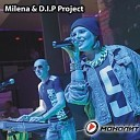 Milena feat D I P Project - Города Fidel Wicked Remix