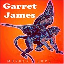 Garret James - Tell Me That You re Wrong