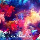 Namiko Shinozaki - GIFT
