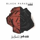 Lowheads PillowTalk - Black Paradise Dazzle Drums Remix