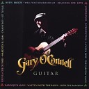 Gary O Connell - Will You Remember Me