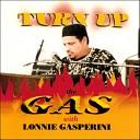 Lonnie Gasperini - You ve Changed