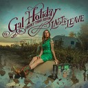 Gal Holiday and the Honky Tonk Revue - Love Is a Battlefield