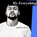 Mista Seth - You Are