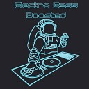 Electro Bass Boosted – Best EDM Trance 2020