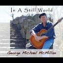 George Michael McMillan - Different Ways