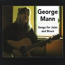 George Mann - You ll Know Me By the White Stone