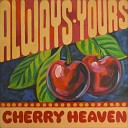 Cherry Heaven - Party Never Ends