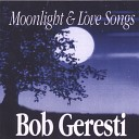 Bob Geresti - As Time Goes By