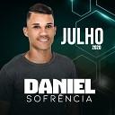 Daniel Sofr ncia - Vai Doer Mas Vai Passar feat Anderson Pires