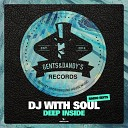 DJ with Soul - Can You Feel It Radio Edit