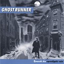 Ghostrunner - About You