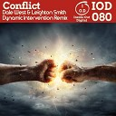 Dale West Leighton Smith - Conflict Dynamic Intervention Remix