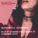 Giannetta Marconi - Put It Where You Want It Choisis Moi Instrumental Mix