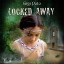 Gigi Polo - Locked Away